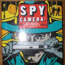 Libros de segunda mano: LIBRO SPY CAMERA DE MORRIS MOSES, AUTOGRAFIADO POR EL AUTOR. MUY RARO.. Lote 91716970
