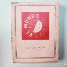 Libros de segunda mano: ALMANAQUE LITERARIO 1943, EDITORIAL RESURRECCIÓN, EL MUNDO CAMBIA. Lote 92323105