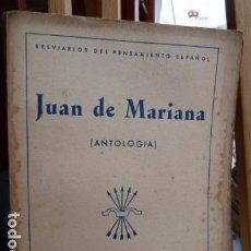 Libros de segunda mano: JUAN DE MARIANA -ANTOLOGIA -SELECCION DE ESTUDIOS DE MANUEL BALLESTEROS GAIBROIS. Lote 93671980
