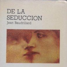 Libros de segunda mano: DE LA SEDUCCION - CATEDRA. Lote 94201965