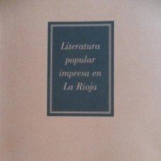 Libros de segunda mano - Literatura popular impresa en La Rioja. San Millan de la Cogolla. 2008 - 94494594