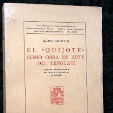 Libros de segunda mano: EL QUIJOTE COMO OBRA DE ARTE DEL LENGUAJE - HELMUNT HATZFELD. Lote 95370047