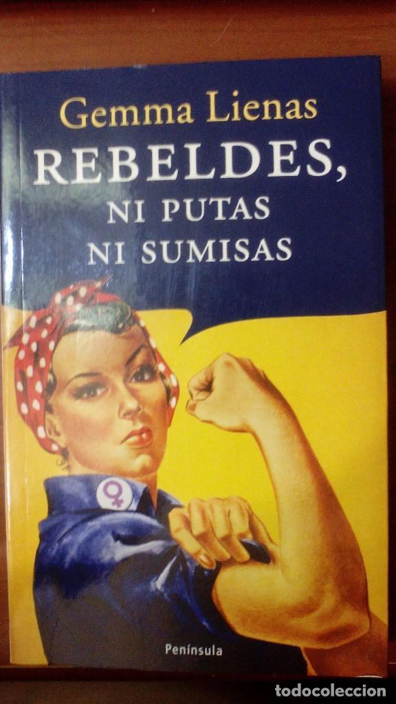 rebeldes ni putas ni sumisas libro sinopsos