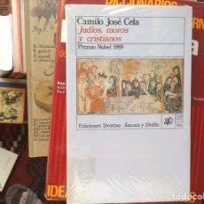 Libros de segunda mano: JUDÍOS, MOROS Y CRISTIANOS. CAMILO JOSÉ CELA. DESTINO,ÁNCORA Y DELFÍN. Lote 95751247