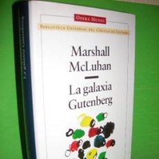 Libros de segunda mano: LA GALAXIA GUTENBERG - MARSHALL MCLUHAN - OPERA MUNDI - 1998. Lote 95950755