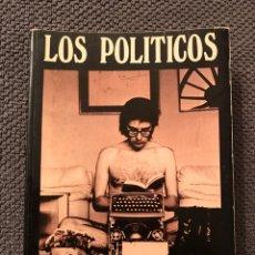Libros de segunda mano: LOS POLITICOS, POR FRANCISCO UMBRAL (A.1976). Lote 95962150