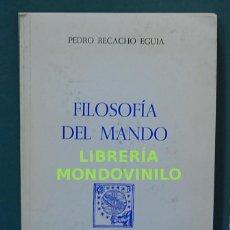 Libros de segunda mano: FILOSOFÍA DEL MANDO. PEDRO RECACHO EGUIA. Lote 96012563