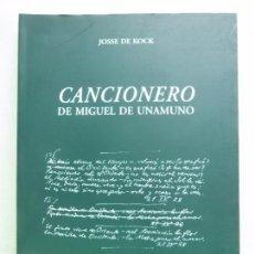 Libros de segunda mano: CANCIONERO DE MIGUEL DE UNAMUNO. JOSSE DE KOCK. ED UNIVERSIDAD DE SALAMANCA, 1ª ED, 2006. 278 PAGS. Lote 96013227
