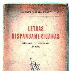 Libros de segunda mano: LETRAS HISPANOAMERICANAS. ENSAYO DE SIMPATIA, SEGUNDA SERIE. - GARCIA PRADA, CARLOS. - A-ENS-339.. Lote 96023399