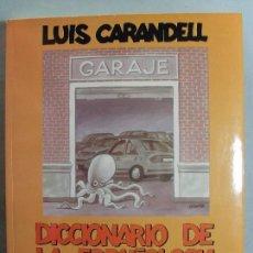 Libros de segunda mano: DICCIONARIO DE LA ESPAÑOLOGIA / LUIS CARANDELL / 1998. Lote 96048143