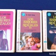 Libros de segunda mano: TRILOGÍA DE LOS ERRORES SEXUALES, I, II Y III. DR. FREDERIK KONING. EDITORIAL BRUGUERA.. Lote 96494787