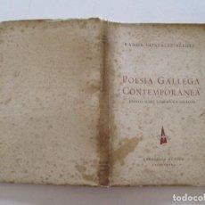 Libros de segunda mano: RAMÓN GONZÁLEZ-ALEGRE. POESÍA GALLEGA CONTEMPORÁNEA. ENSAYO SOBRE LITERATURA GALLEGA. RM82649. . Lote 96693047