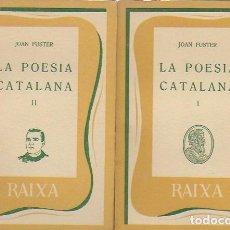 Livres d'occasion: LA POESIA CATALANA / JOAN FUSTER. PALMA DE MALLORCA : MOLL, 1956. 2 VOLS. 15X10CM. 134+193 P.. Lote 97457415