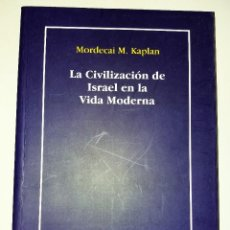 Libros de segunda mano: MORDECAI M. KAPLAN - LA CIVILIZACIÓN DE ISRAEL EN LA VIDA MODERNA. Lote 97923279