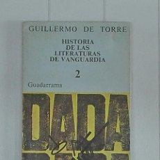 Libros de segunda mano: HISTORIA DE LAS LITERATURAS DE VANGUARDIA. 2.. Lote 98369011