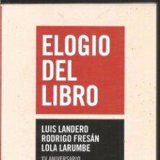 Libros de segunda mano: ELOGIO DEL LIBRO. AA.VV. LIBROS DE LA BALLENA. Lote 98483299