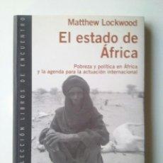 Libros de segunda mano: EL ESTADO DE ÁFRICA. POBREZA Y POLÍTICA EN ÁFRICA - MATTHEW LOCKWOOD. Lote 98495327