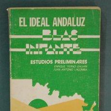 Libros de segunda mano: EL IDEAL ANDALUZ. BLAS INFANTE. Lote 98495755
