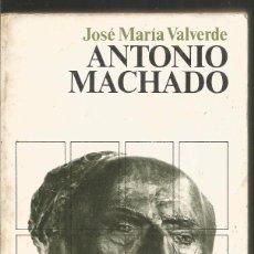 Libros de segunda mano: JOSE MARIA VALVERDE. ANTONIO MACHADO. SIGLO XXI. Lote 98504543