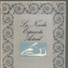 Libros de segunda mano: JOSE CORRALES EGEA. LA NOVELA ESPAÑOLA ACTUAL. EDICUSA. Lote 98504979