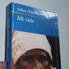 Libros de segunda mano: MI VIDA, LA LUCHA DE UNA MUJER CONTRA LA LAPIDACIÓN - SAFIYA HUSSAINI (RBA, 2004). Lote 47700923