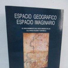 Libros de segunda mano: ESPACIO GEOGRAFICO. ESPACIO IMAGINARIO. MARIA DE LAS NIEVES MUÑIZ MUÑIZ. UNIVERSIDAD DE EXTREMADURA . Lote 98941915