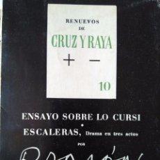 Libros de segunda mano: RAMÓN GÓMEZ DE LA SERNA: ENSAYO SOBRE LO CURSI. ESCALERAS, DRAMA EN TRES ACTOS. Lote 99066295