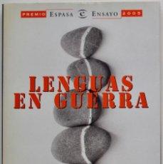 Libros de segunda mano: LENGUAS EN GUERRA, IRENE LOZANO. PREMIO ESPASA ENSAYO 2005.. Lote 99206863