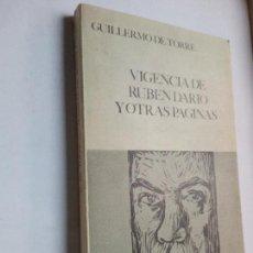 Libros de segunda mano: GUILLERMO DE TORRE VIGENCIA DE RUBÉN DARIO 1ª EDICIÓN 1969 GUADARRAMA. Lote 99269363