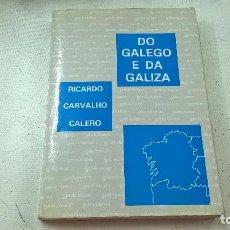 Libros de segunda mano: DO GALEGO E DA GALIZA-RICARDO CARVALHO CALERO-SOTELO BLANCO-N. Lote 99458303