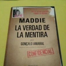 Libros de segunda mano: LIBRO MADDIE: LA VERDAD DE LA MENTIRA. EDITORIAL ESQUILO, 2008. PRIMERA EDICIÓN. Lote 99461655