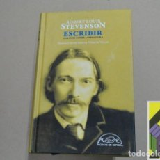 Libros de segunda mano: STEVENSON, ROBERT LOUIS: ESCRIBIR. ENSAYOS SOBRE LITERATURA (TRADUCC:AMELIA PÉREZ DE VILLAR). Lote 100212931