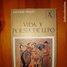 Libros de segunda mano: VIDA Y POESÍA DE LI PO - ARTHUR WALLEY - SEIX BARRAL. Lote 101046511