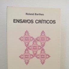 Libros de segunda mano: ROLAND BARTHES. ENSAYOS CRÍTICOS.EDITORIAL SEIX BARRAL.1977. MUY BUEN ESTADO.. Lote 101131531