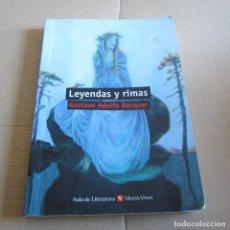 Libros de segunda mano: LEYENDAS Y RIMAS / GUSTAVO ADOLFO BÉCQUER / VICENS VIVES 2011. Lote 103833224