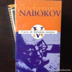 Libros de segunda mano: CURSO DE LITERATURA EUROPEA.VLADIMIR NABOKOV. Lote 143861920