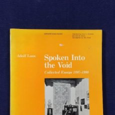 Libros de segunda mano: SPOKEN INTO THE VOID COLLECTED ESSAYS ADOLF LOOS 1897/1900 PUBLISHED ENGLAND 1982 S XX. Lote 101618163