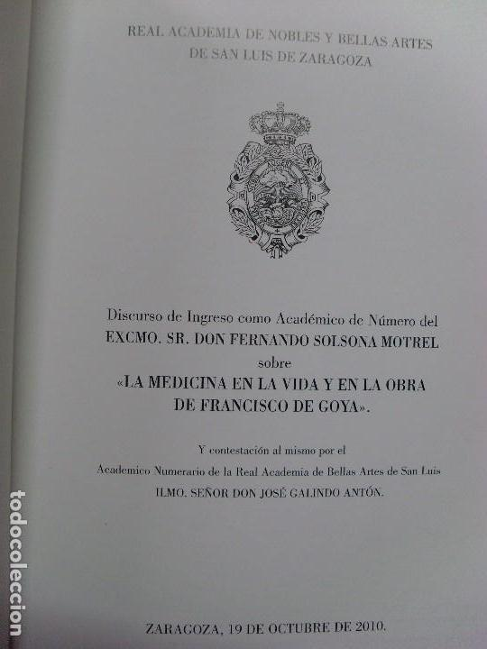 Libros de segunda mano: LA MEDICINA EN LA VIDA Y EN LA VIDA DE FRANCISCO DE GOYA / Fernando Solsona Motrel / 2010 - Foto 2 - 102088223