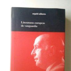 Libros de segunda mano: LITERATURAS EUROPEAS DE VANGUARDIA - GUILLERMO DE TORRE. Lote 102467035