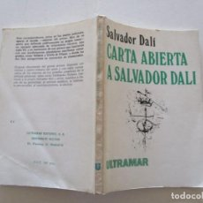 Libros de segunda mano: SALVADOR DALÍ. CARTA ABIERTA A SALVADOR DALÍ. RM84327. . Lote 102669299