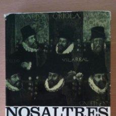 Libros de segunda mano: NOSALTRES ELS VALENCIANS. JOAN FUSTER. EDICIONS 62.. Lote 102771071