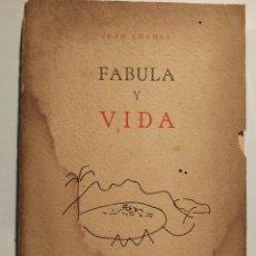 Libros de segunda mano: JUAN CHABAS FÁBULA Y VIDA UNIVERSIDAD DE ORIENTE SANTIAGO DE CUBA PRIMERA EDICIÓN 1955. Lote 103121679