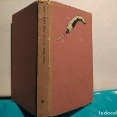Libros de segunda mano: VIRGILIO PIÑERA. MUECAS PARA ESCRIBIENTES . EDITORIAL LETRAS CUBANAS 1987 LA HABANA. Lote 103123119