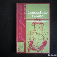 Libros de segunda mano: COMANDANTE PARAISO, GUSTAVO ALVAREZ GARDEAZABAL. Lote 103566523