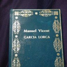 Libros de segunda mano: GARCÍA LORCA. MANUEL VICENT. Lote 103801062