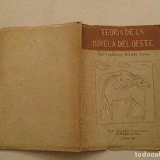 Libros de segunda mano: FRANCISCO ALEMÁN SAÍNZ. TEORÍA DE LA NOVELA DEL OESTE. RMT84469. . Lote 103819907