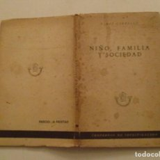 Libros de segunda mano: J. ROF CARBALLO. NIÑO, FAMILIA Y SOCIEDAD. RMT84470. . Lote 103820051