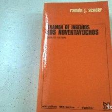 Libros de segunda mano: RAMON J SENDER EXAMEN DE INGENIOS LOS NOVENTAYOCHOS 1961 AGUILAR EDITORIAL-N. Lote 104393627