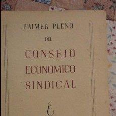 Libros de segunda mano: PRIMER PLENO CONSEJO ECONOMICO SINDICAL.SEVILLA 1953.TEMAS SEVILLANOS.PUERTO.REGADIOS.PESCA FLUVIAL. Lote 104407807