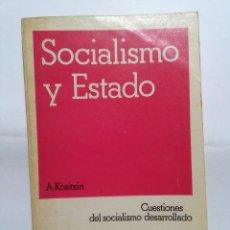 Libros de segunda mano: SOCIALISMO Y ESTADO. A KOSITSIN. CUESTIONES DEL SOCIALISMO DESARROLLADO. ED. NOVOSTI MOSCU 1979. . Lote 104809239